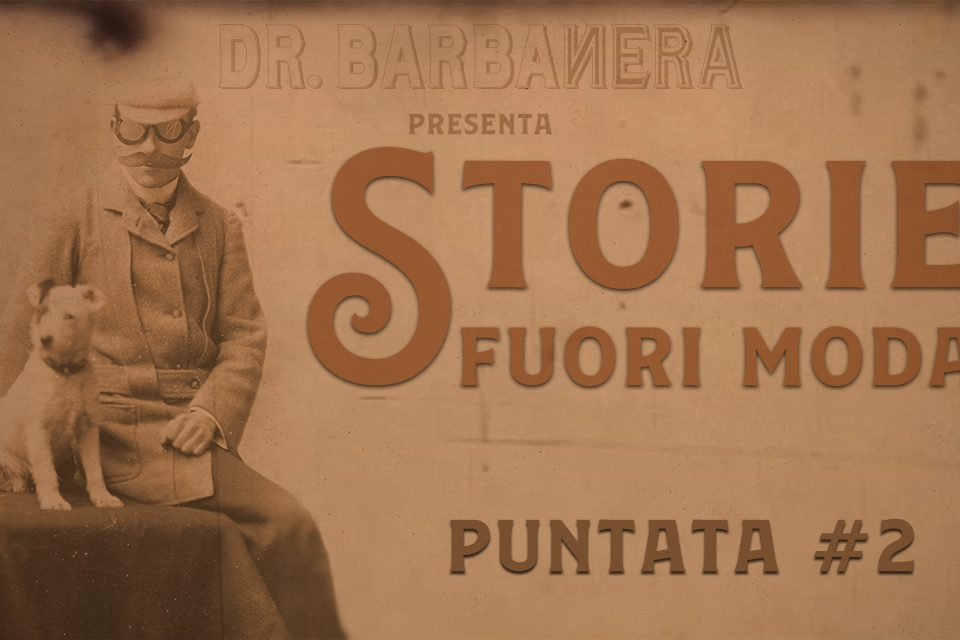 storie fuori moda puntata 2 dr.barbanera