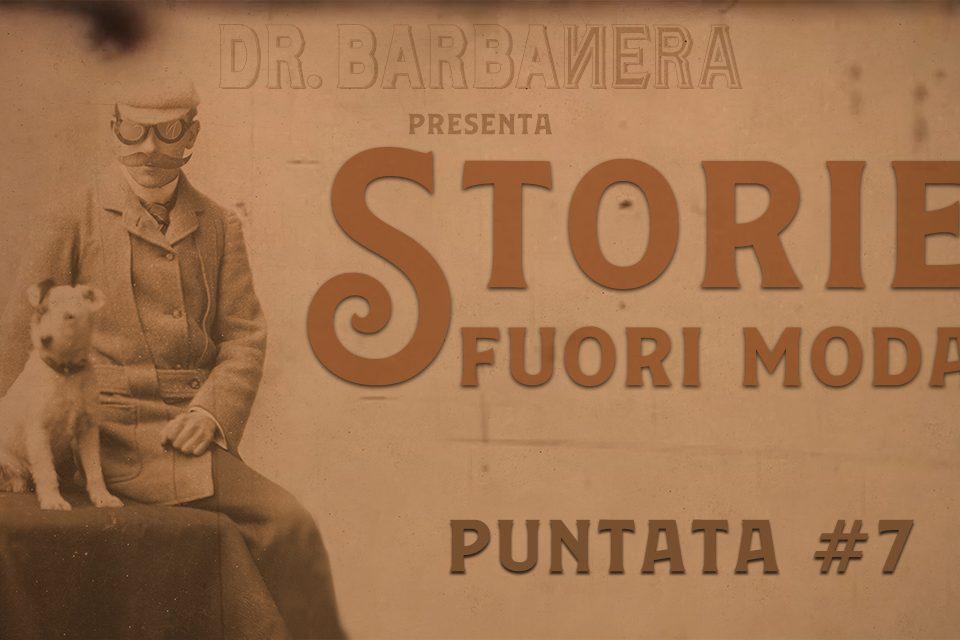storie fuori moda puntata 7 dr.barbanera
