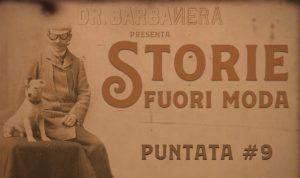 storie fuori moda puntata 9 dr.barbanera